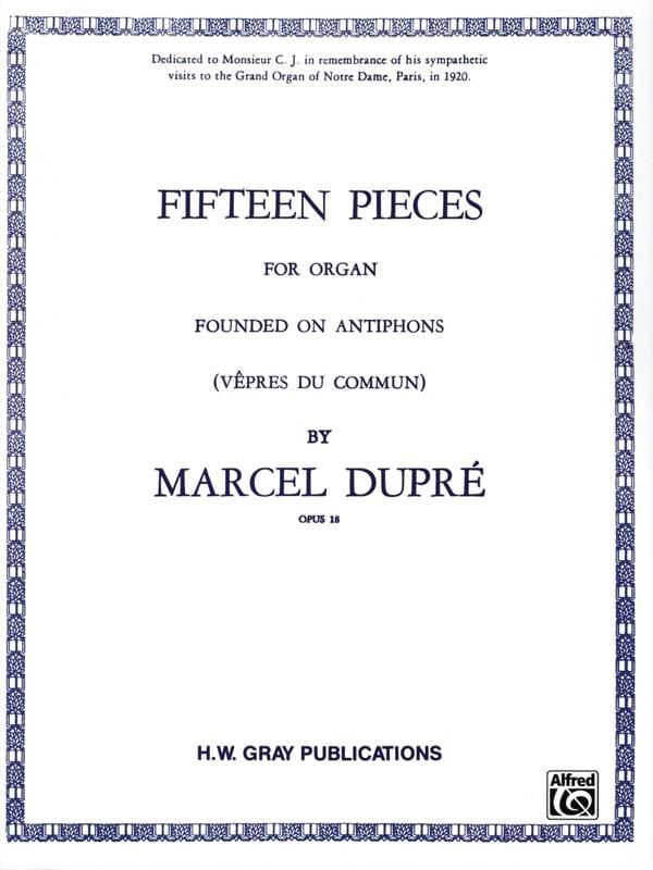 15 Pièces Opus 18 - DUPRÉ - Partition - Orgue - laflutedepan.com