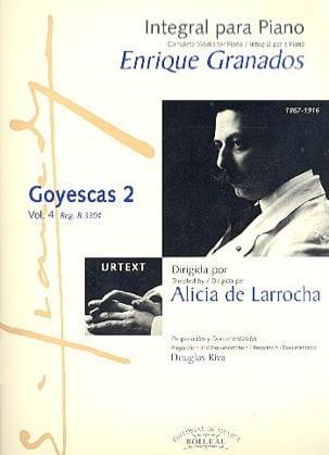 Goyescas - Los Majos Enamorados. Volume 2 GRANADOS laflutedepan