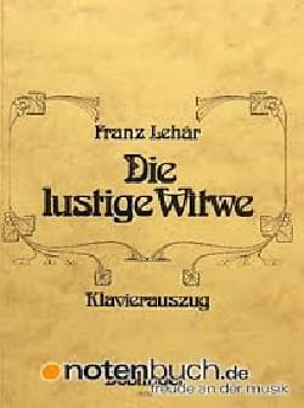 Die Lustige Witwe LEHAR Partition Opéras - laflutedepan