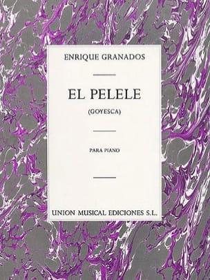 El Pelele GRANADOS Partition Piano - laflutedepan