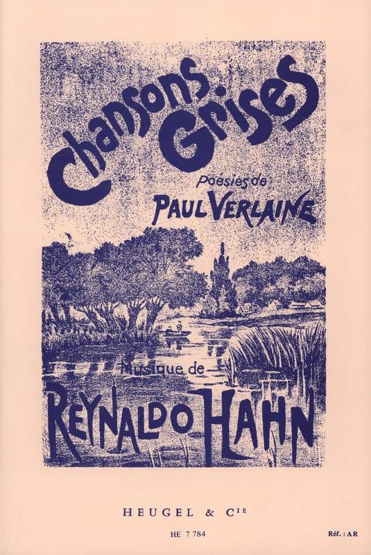 7 Chansons Grises - Reynaldo Hahn - Partition - laflutedepan.com