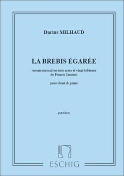 La Brebis Egarée MILHAUD Partition Opéras - laflutedepan