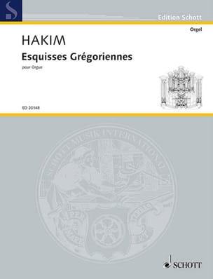 Esquisses Grégoriennes Naji Hakim Partition Orgue - laflutedepan