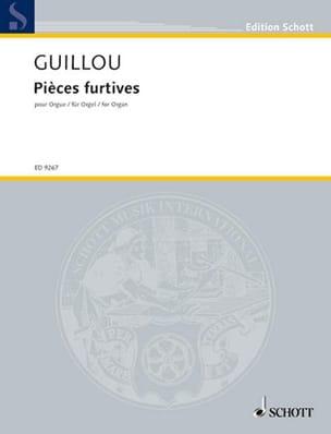 Pièces Furtives op. 58 Jean Guillou Partition Orgue - laflutedepan