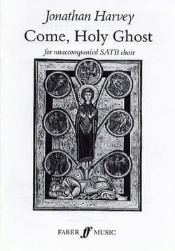 Come, Holy Ghost Jonathan Harvey Partition Chœur - laflutedepan
