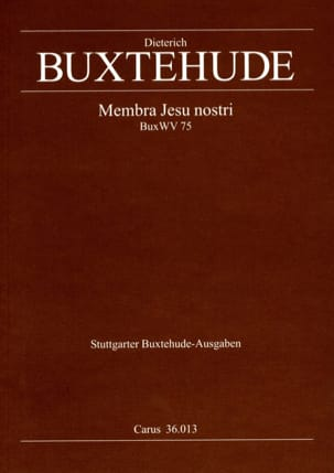 Membra Jesu Nostri Buxwv 75 BUXTEHUDE Partition Chœur - laflutedepan