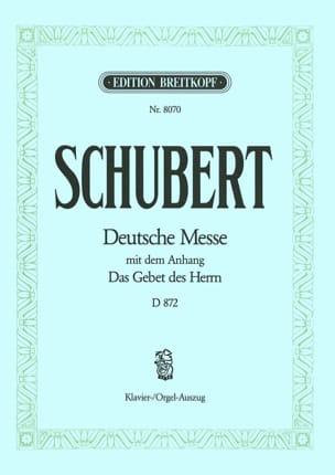 SCHUBERT - Deutsche Messe - D 872 in F Major - Partition - di-arezzo.com