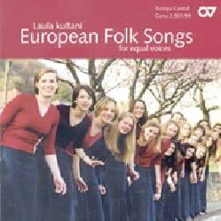 European Folk Songs Voix égales CD Partition Chœur - laflutedepan