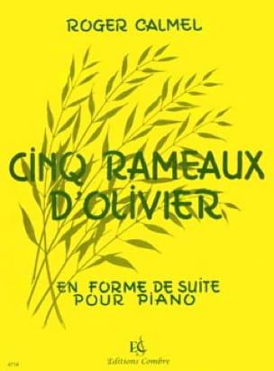 5 Rameaux D'olivier - Roger Calmel - Partition - laflutedepan.com