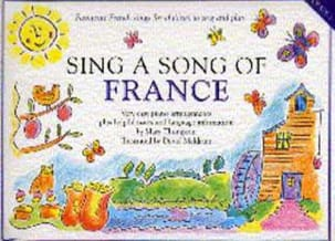 Sing A Song Of France. Grade 1 John Thompson Partition laflutedepan