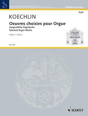 Oeuvres Choisies pour Orgue Volume 1 Charles Koechlin laflutedepan