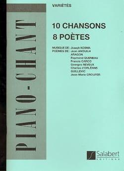 10 Chansons, 8 Poètes Joseph Kosma Partition Mélodies - laflutedepan