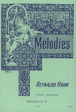 Mélodies Volume 1 Reynaldo Hahn Partition Mélodies - laflutedepan