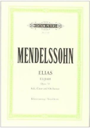 Elias Opus 70 MENDELSSOHN Partition Chœur - laflutedepan