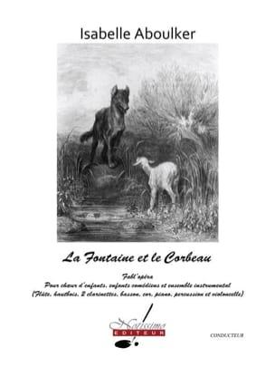 La Fontaine et le Corbeau. Conducteur Isabelle Aboulker laflutedepan
