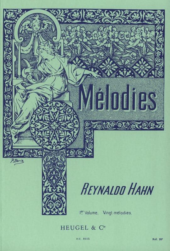 Mélodies Volume 1 - Reynaldo Hahn - Partition - laflutedepan.com