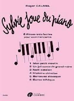 Sylvie Joue Du Piano Roger Calmel Partition Piano - laflutedepan