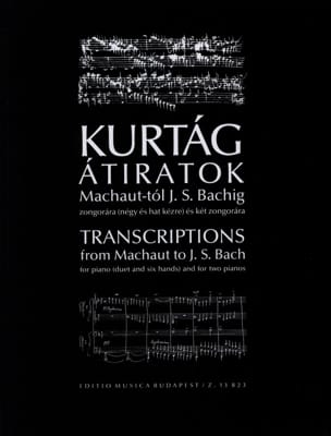 Transcriptions de Machaut A Bach KURTAG Partition Piano - laflutedepan