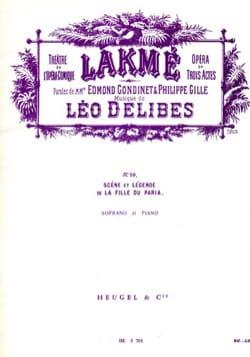 La Fille Du Paria. Lakmé DELIBES Partition Opéras - laflutedepan