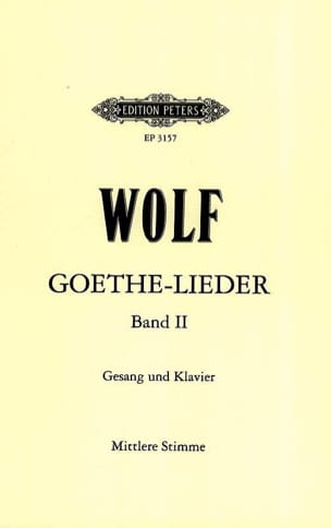Goethe-Lieder Volume 2 Hugo Wolf Partition Mélodies - laflutedepan