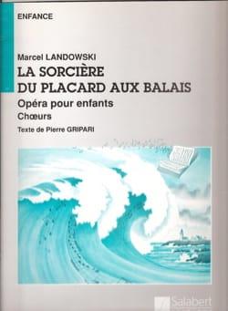 La Sorcière du placard aux balais Marcel Landowski laflutedepan
