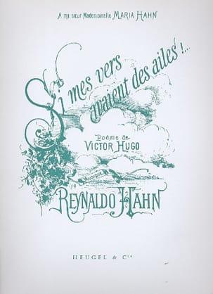 Si Mes Vers Avaient Des Ailes Reynaldo Hahn Partition laflutedepan