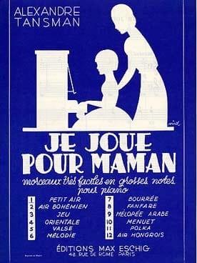 Je Joue Pour Maman N°8 : Fanfare Alexandre Tansman laflutedepan