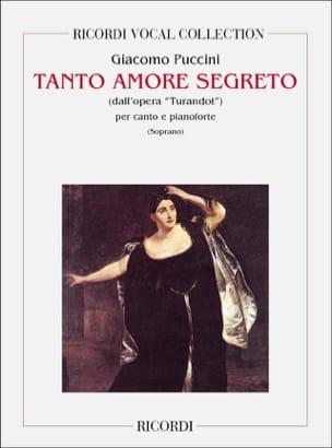 Tanto Amore Segreto. Turandot - PUCCINI - Partition - laflutedepan.com