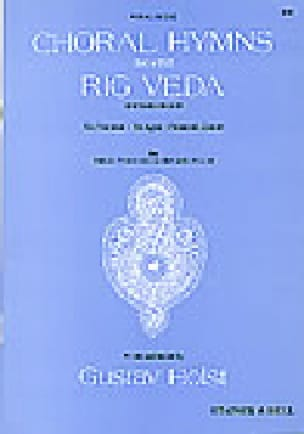 Choral Hymns From The Rig Veda. 2° Groupe - HOLST - laflutedepan.com