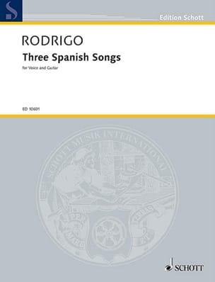 Joaquin Rodrigo - 3 Spanish Songs 1951 - Partition - di-arezzo.co.uk