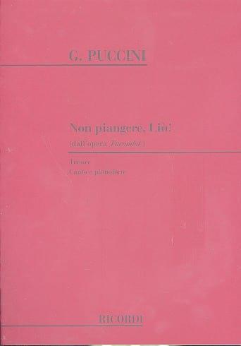 Non Piangere, Liu. Turandot - PUCCINI - Partition - laflutedepan.com