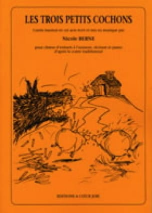 Les 3 Petits Cochons - Nicole Berne - Partition - laflutedepan.com