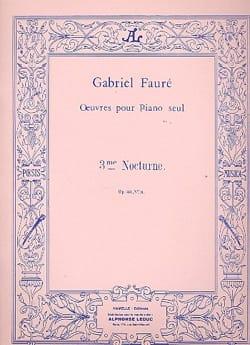 Nocturne N°3 Opus 33 FAURÉ Partition Piano - laflutedepan