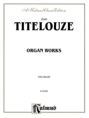 Oeuvre D'orgue Complète En 1 Volume Jehan Titelouze laflutedepan