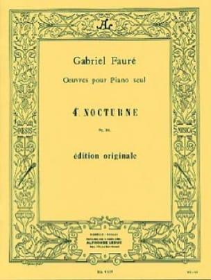 Nocturne N° 4 Opus 36 - FAURÉ - Partition - Piano - laflutedepan.com