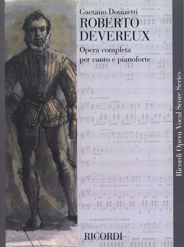 Roberto Devereux - DONIZETTI - Partition - Opéras - laflutedepan.com