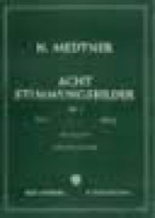 8 Stimmungsbilder Op. 1. Volume 2 - Nicolai Medtner - laflutedepan.com