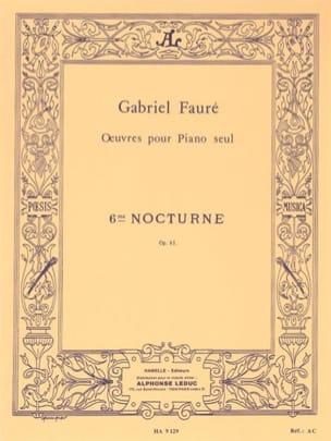 Nocturne N° 6 Opus 63 FAURÉ Partition Piano - laflutedepan