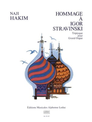 Hommage A Igor Stravinsky Naji Hakim Partition Orgue - laflutedepan
