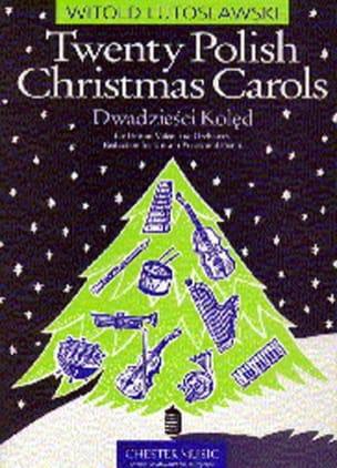 20 Polish Christmas Carols LUTOSLAWSKI Partition Chœur - laflutedepan
