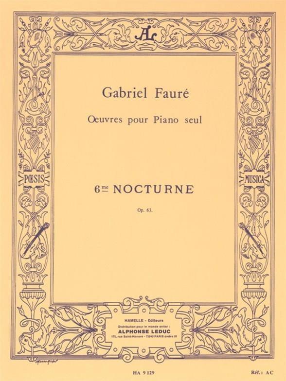 Nocturne N° 6 Opus 63 - FAURÉ - Partition - Piano - laflutedepan.com