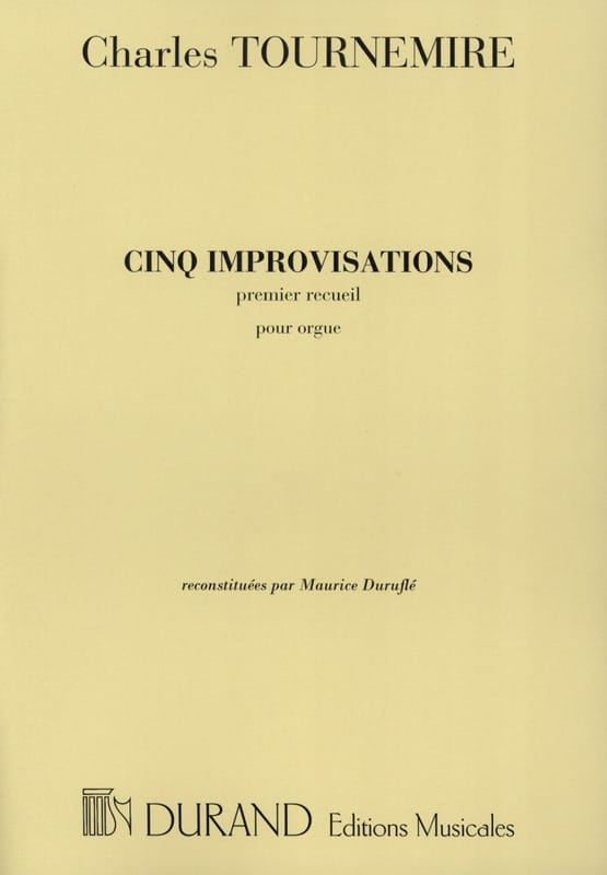 5 Improvisations Volume 1 - Charles Tournemire - laflutedepan.com