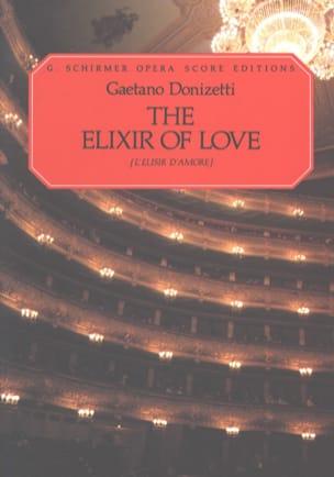 l'Elixir d'Amour - DONIZETTI - Partition - Opéras - laflutedepan.com