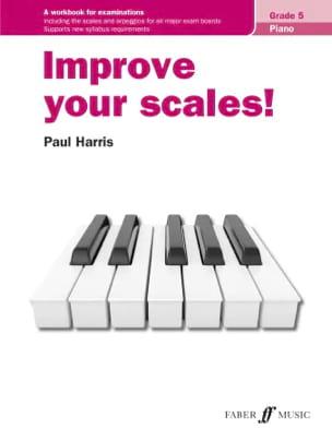 improve your scales. Grade 5 Paul Harris Partition laflutedepan