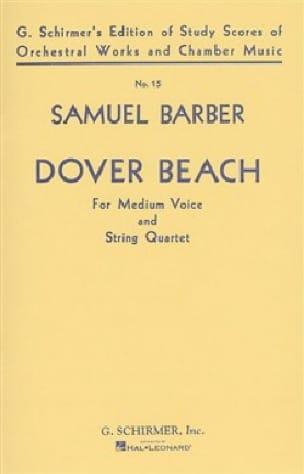Dover Beach Opus 3 Conducteur - BARBER - Partition - laflutedepan.com
