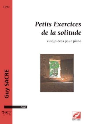 Petits exercices de la solitude - Guy Sacre - laflutedepan.com
