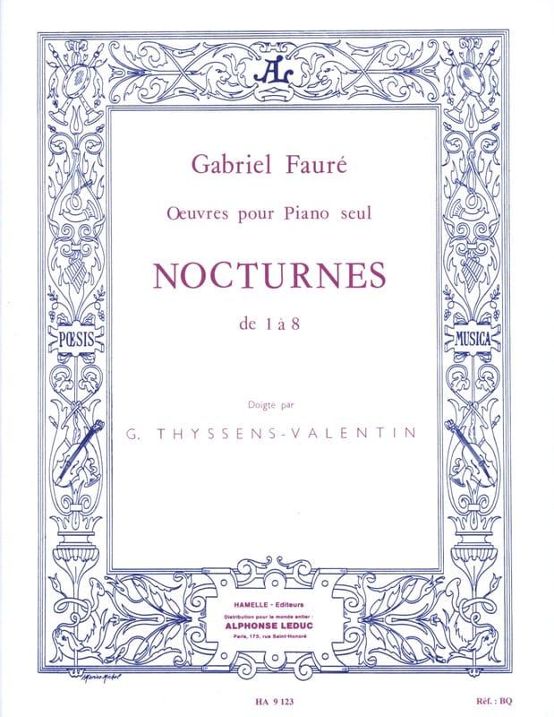 Nocturnes De 1 A 8 - FAURÉ - Partition - Piano - laflutedepan.com