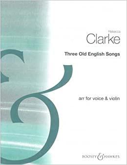 3 Old English Songs Clarke Rebecca / Morley Thomas laflutedepan