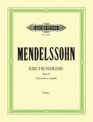 Kirchenmusik Volume 2 MENDELSSOHN Partition Chœur - laflutedepan