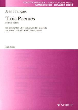 3 Poèmes de Paul Valéry FRANÇAIX Partition Chœur - laflutedepan